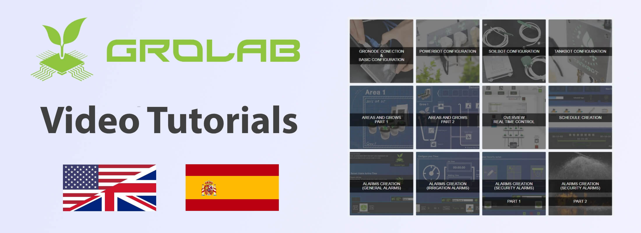 """GroLab™ video tutorials available banner - GroLab™ logo on the left, under the logo the text """"Video Tutorials"""" and 2 flags representing Spanish and English languages, on the right side there are the video tutorials thumbnails"""