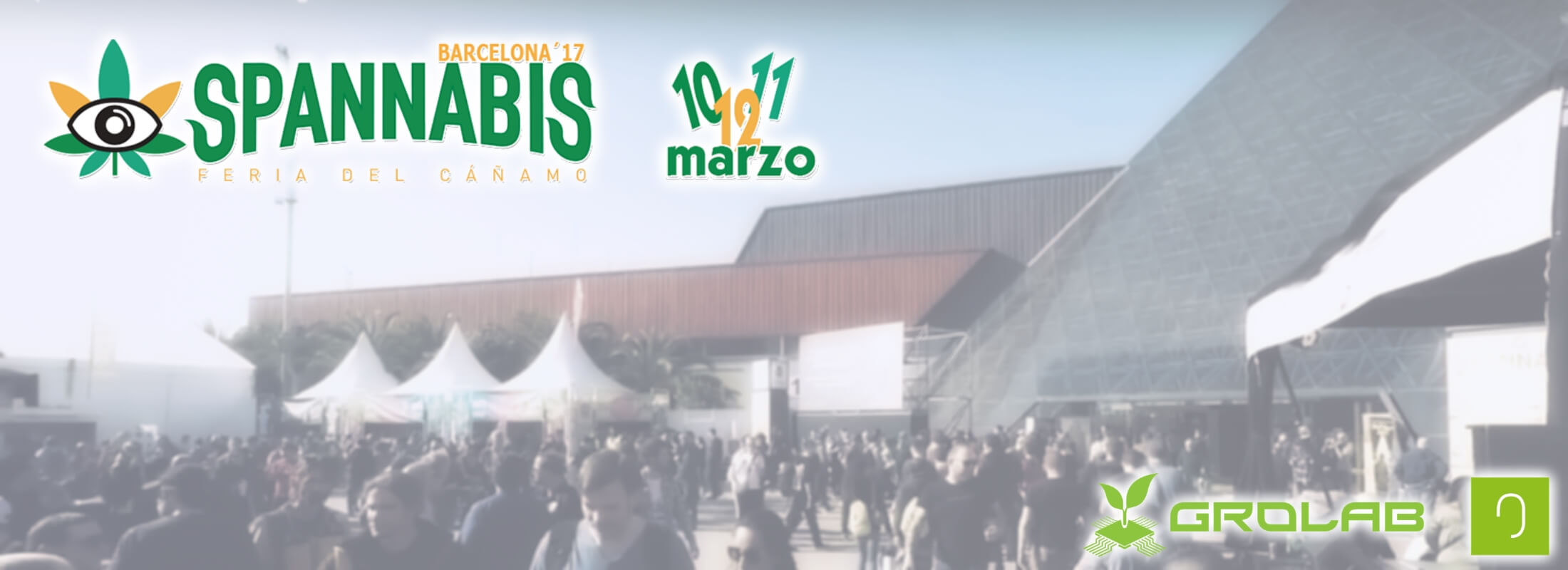 Spannabis Barcelona 2017 outside view, with Spannabis logo on top-left corner, Open Grow™ and GroLab™ logos on bottom-right corner