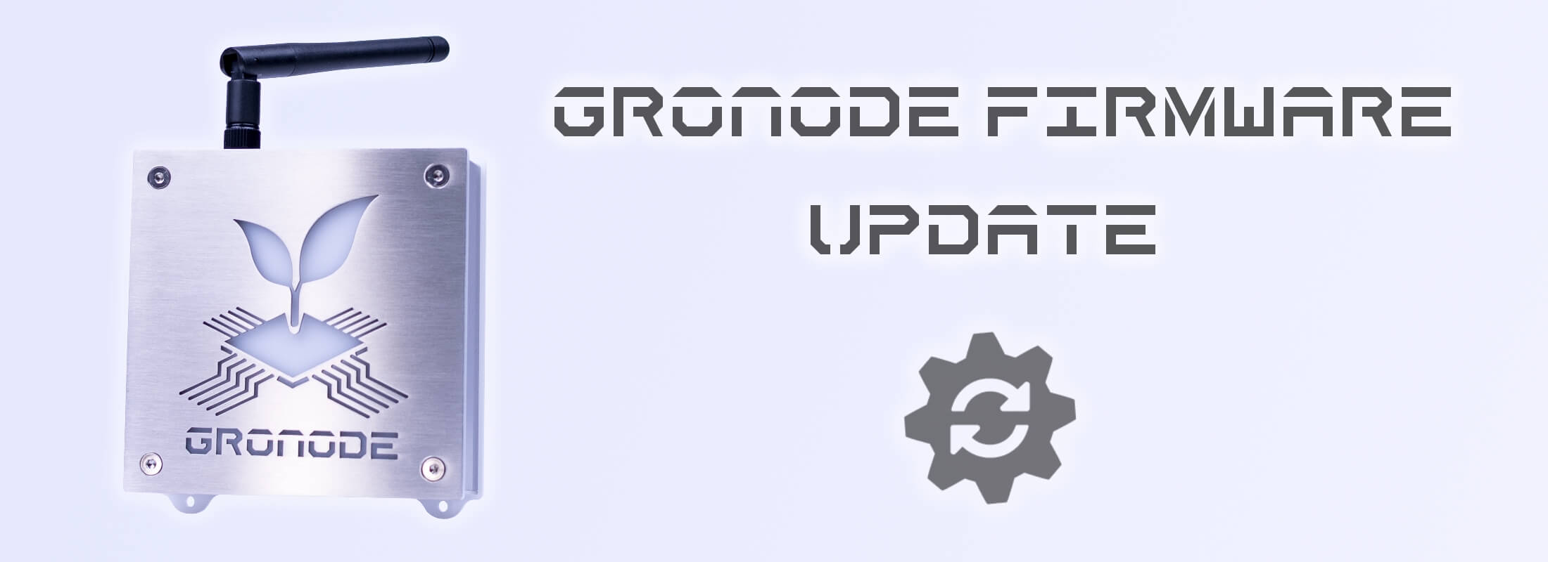 "On the left side a front view of GroNode, the core module (brain) of the GroLab™ grow controller, on the right the text ""GroNode Firmware Update"" and an update icon"