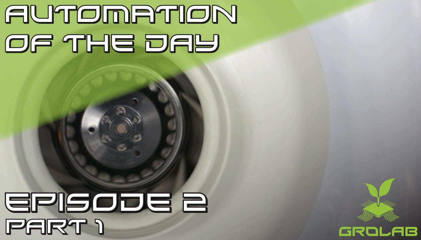 GroLab™ Automation of the Day – How to Control the Temperature from your Growing Area?