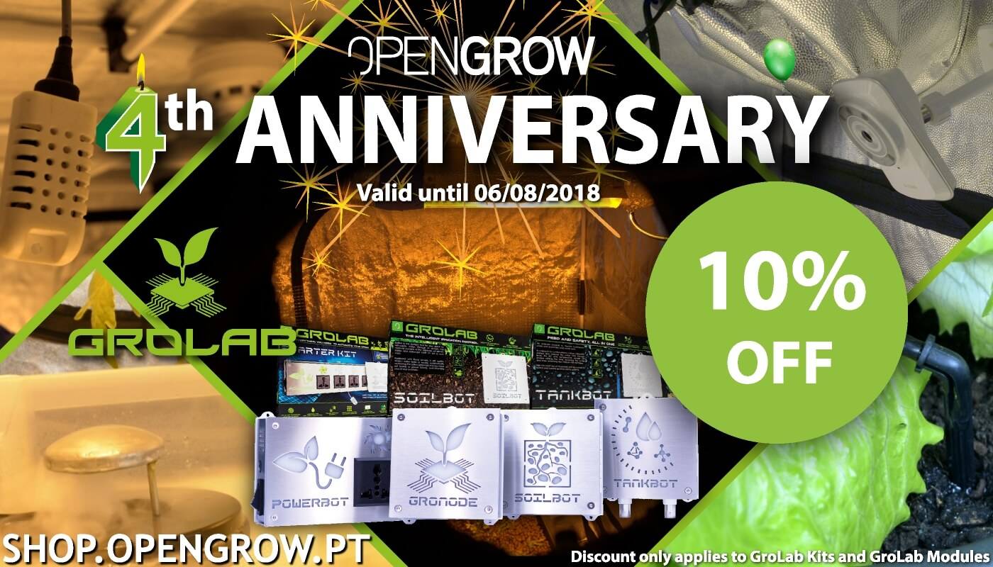 Open Grow™ celebrates its 4th Anniversary and we would like to present you all with a treat and offer 10% discount in all GroLab™ Kits and GroLab™ modules, from today until August 06, 2018