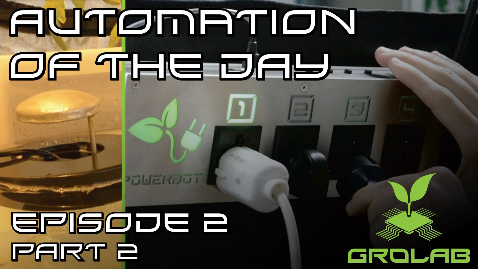 GroLab™ Automation of the Day – How to Control the Humidity from your Growing Area?