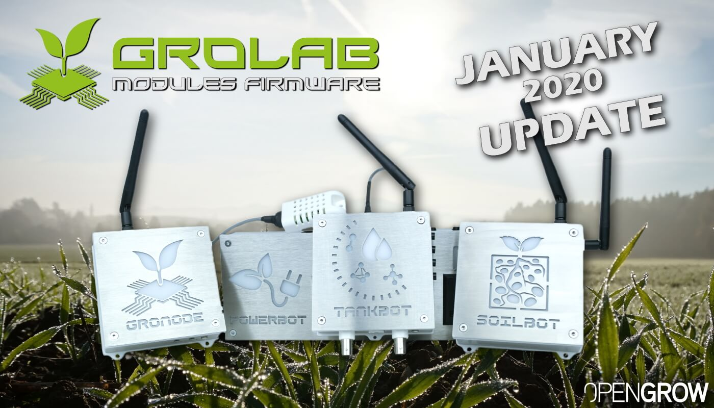 GroLab Modules Firmware January 2020 Update - GroNode, PowerBot, TankBot, and SoilBot.