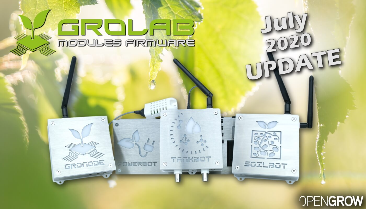 GroLab Modules Firmware July 2020 Update - GroNode and PowerBot.